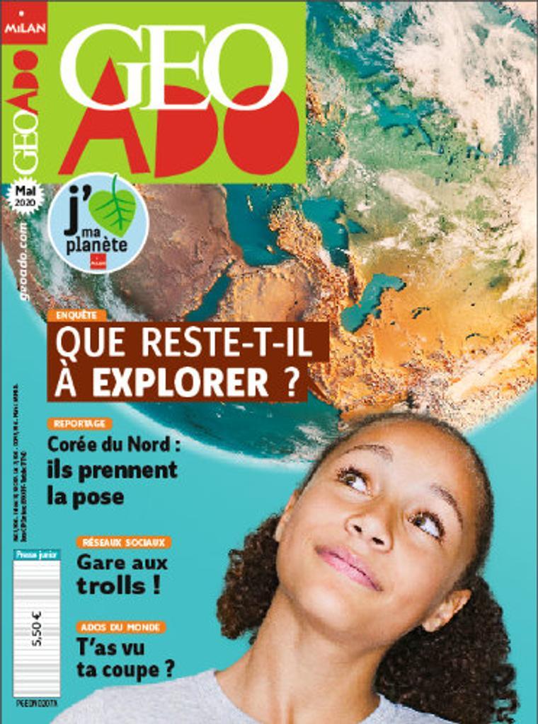 Géo ado : Le magazine de notre planète | Sanerot, Georges. Directeur de publication