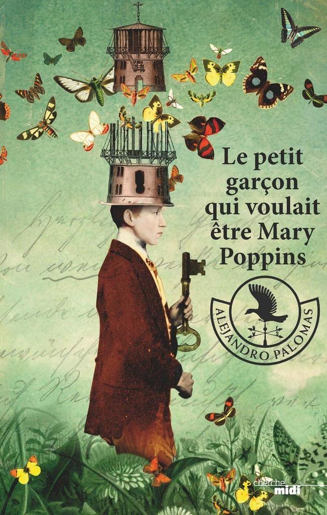 Le Petit garçon qui voulait être Mary Poppins |