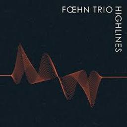Highlines | Foehn Trio. Musicien