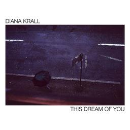 This dream of you | Krall, Diana (1964-....)
