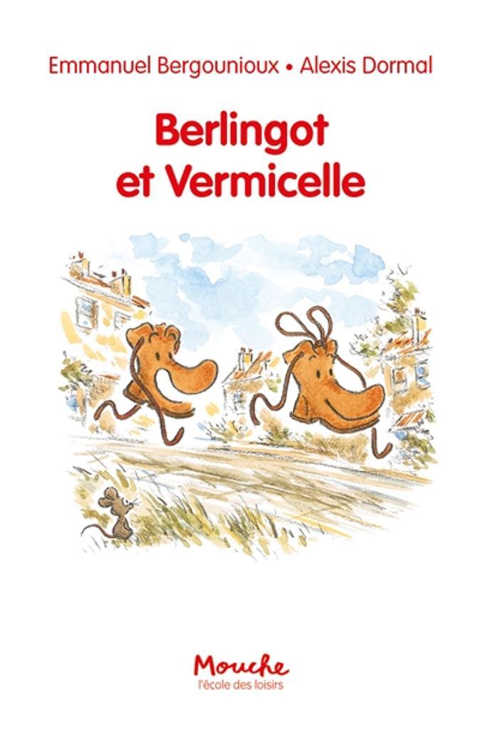 Berlingot et Vermicelle  