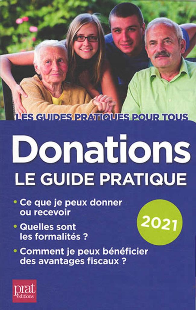 Donations : le guide pratique 2021  