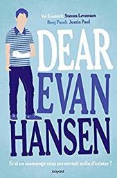 Dear Evan Hansen | Emmich, Val  (1979-....). Auteur