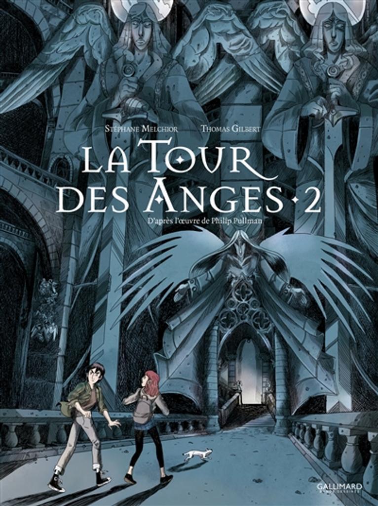 La Tour des anges : à la croisée des mondes. 02  