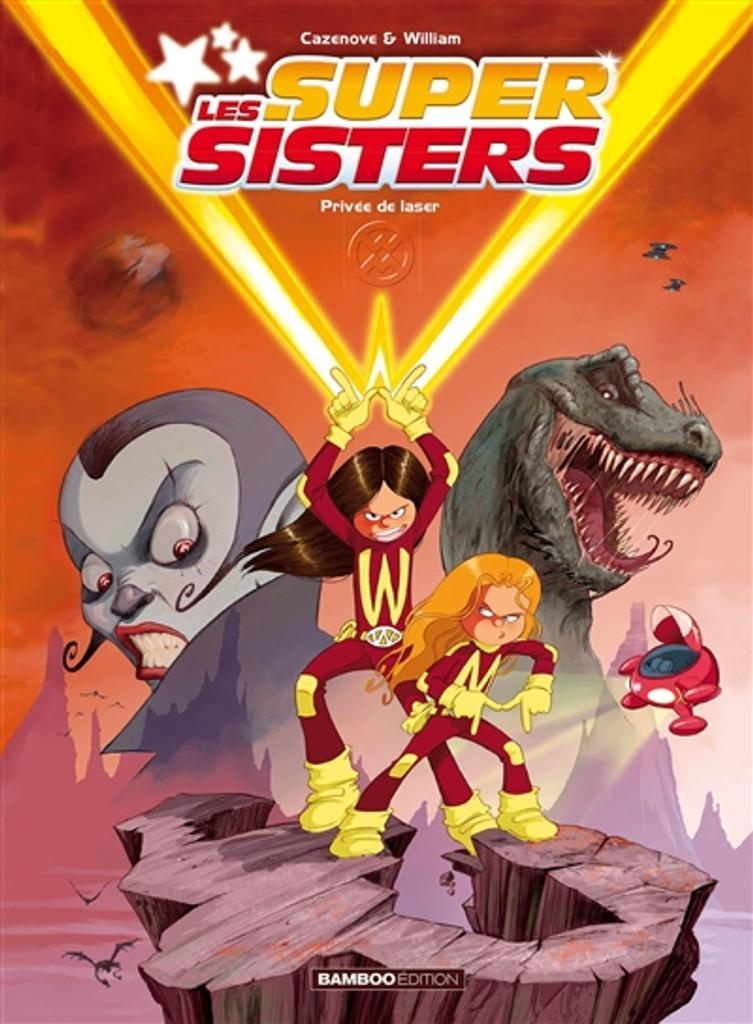 Les Super sisters : Privée de laser  